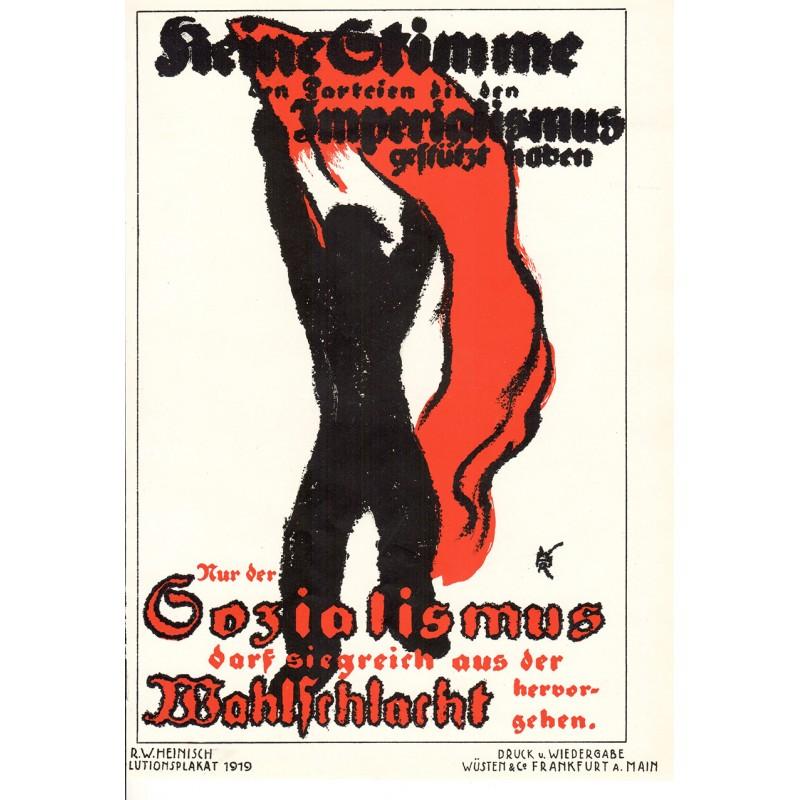 Werbe-Plakat-Entwurf - Heinisch, R.W.: SOZIALISMUS (1919)