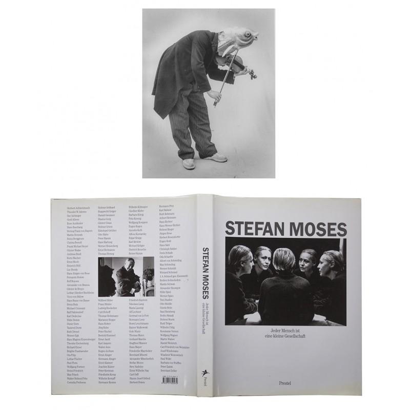 Vorzugsausgabe mit Original Fotografie - MOSES, Stefan: Jeder Mensch ist eine kleine Gesellschaft (1998)