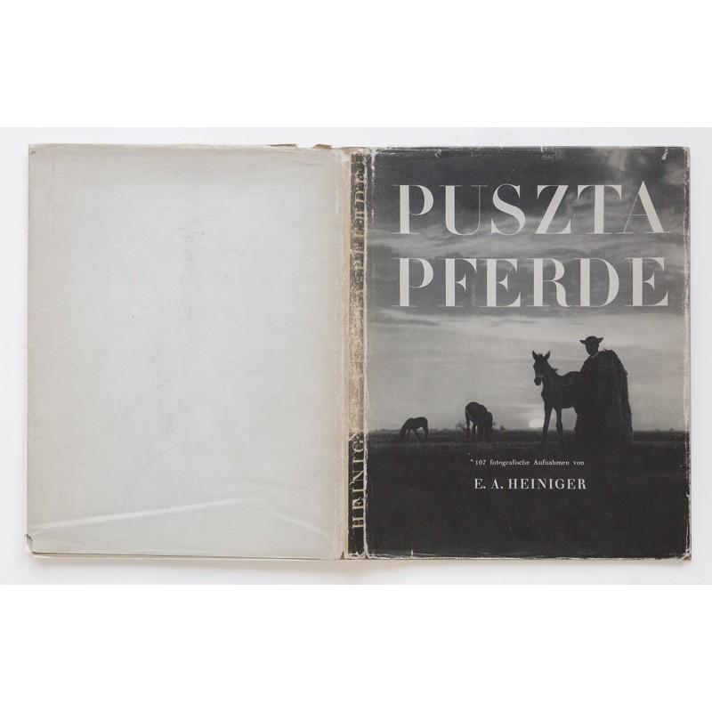HEINIGER, E.A.: Puszta Pferde. Original-Fotografie (1937) mit dem gleichnamigen Buch