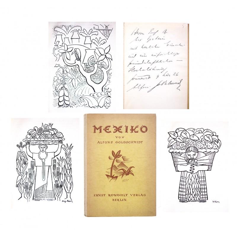 Mit Widmung des Autors - GOLDSCHMIDT, Alfons: Mexiko (1925)